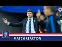 REACTION | Steven Gerrard | FC Midtjylland 2-4 Rangers