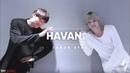 Camila Cabello Havana ft Young Thug l Choreography @CM ft NAVINCI @1997DANCE STUDIO