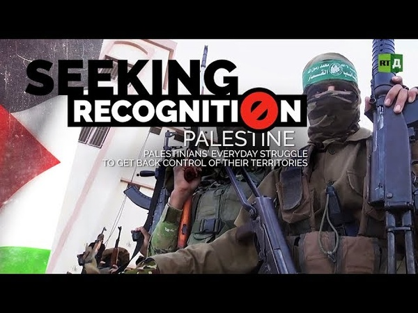 SEEKING RECOGNITION: PALESTINE. EVERYDAY STRUGGLE TO GET BACK CONTROL OF THEIR TERRITORIES.