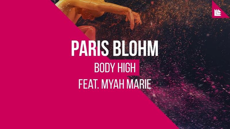 Paris Blohm feat Myah Marie Body High