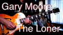 (Gary Moore) The Loner - guitar cover by Vinai T