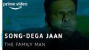 Dega Jaan Video Song The Family Man Sachin Jigar Mellow D ft Shreya Ghoshal Amazon Original