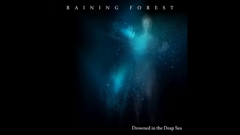 Raining Forest Drowned in the Deap Sea Full Album