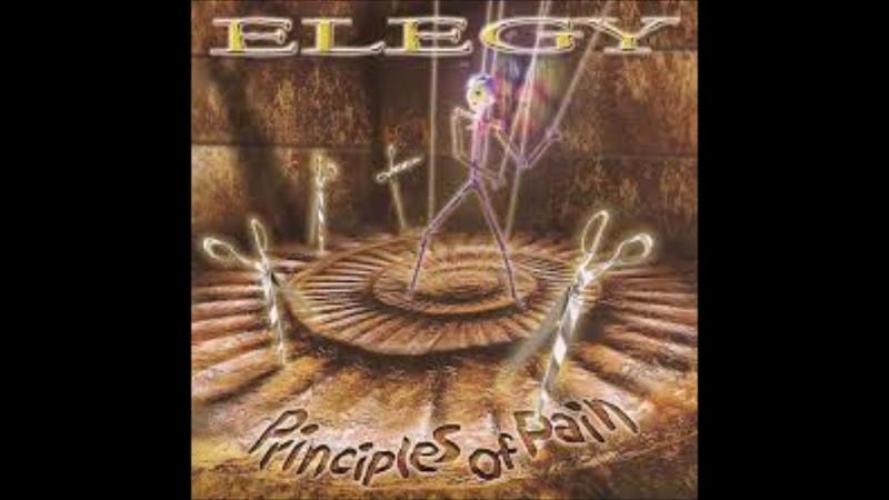 Elegy Principles Of Pain Full Album