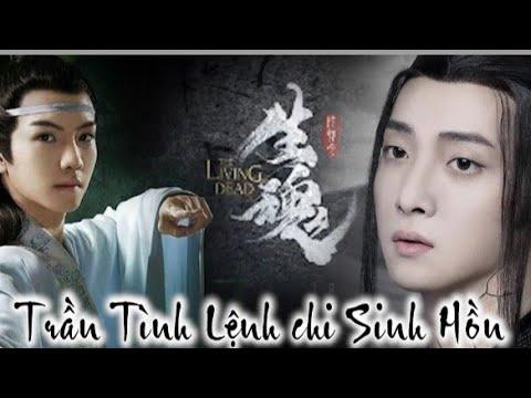 Nhạc phim Trần Tình Lệnh Chi Sinh Hồn OST MV Phim cổ trang Trung Quốc hay nhất sắp ra mắt