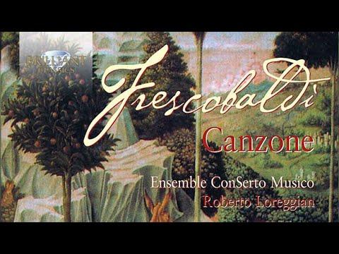 Frescobaldi: Edition Vol 2, Canzone
