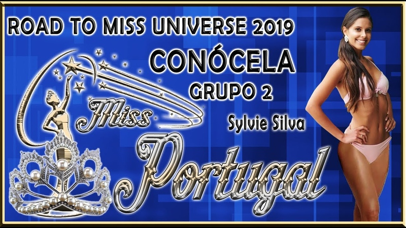 Miss Portugal 2019 - Sylvie Silva Conócela - Road To Miss Universe 2019 2