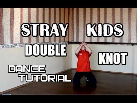 STRAY KIDS Double Knot dance tutorial by E R I Разбор хореографии зеркальное mirrored