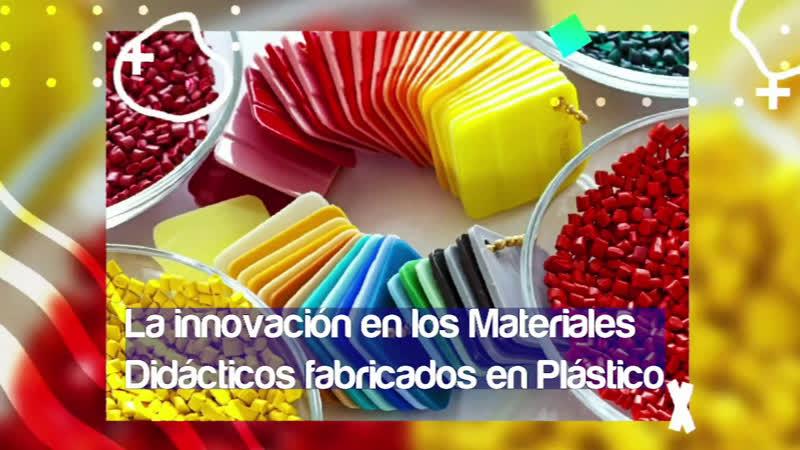 Conecta con tus hijos Inovacion de los materiales didacticos fabricados en plastico