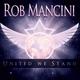 Rob Mancini feat. John Pratt - United We Stand