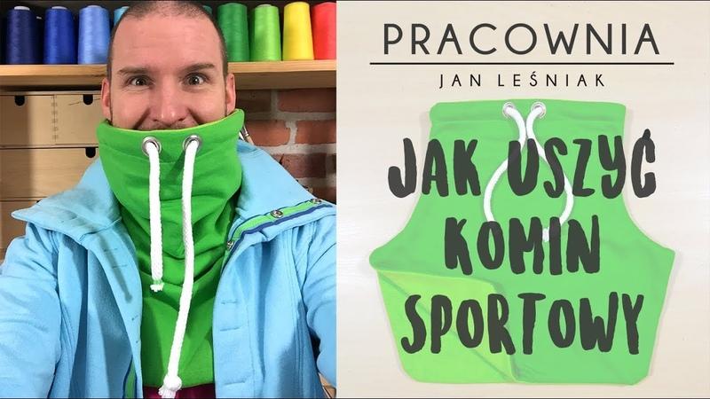 DIY Jak uszyć komin sportowy z Pracownia Jan Leśniak