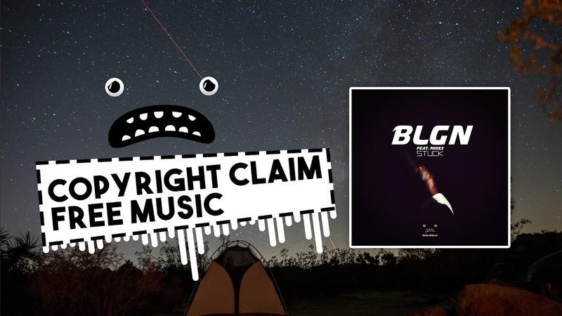 BLGN feat Mirex - Stuck [Bass Rebels Release] Intense Music No Copyright Drumstep