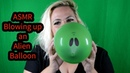 🎈 ASMR Blowing up Balloons Funday Friday Part 14 Cute Alien 🎈