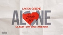 Layton Greene - Leave Em Alone ft. Lil Baby, City Girls, PNB Rock Lyric Video