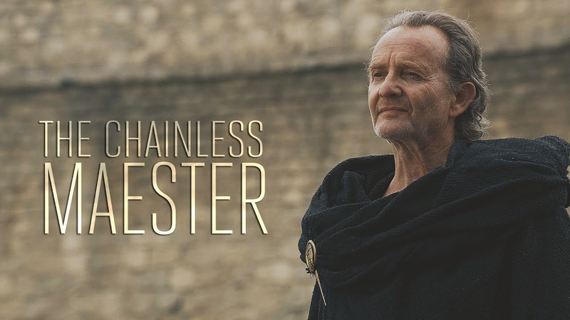 (GoT) Qyburn || The Chainless Maester
