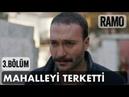 Boz Mahalleyi Terk Etti Ramo 3 Bölüm