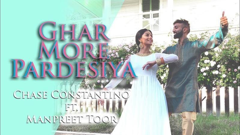 Ghar More Pardesiya - Kalank | Alia Madhuri| Semi Classical| Chase Constantino ft. Manpreet Toor