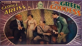 Vitaphone's The Green Goddess🧝♀️ starring George Arliss! with Alice Joyce (in her final film role)!