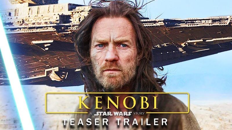 Obi Wan KENOBI Disney 2020 : A Star Wars Story Teaser Trailer Mashup Concept Star Wars Series