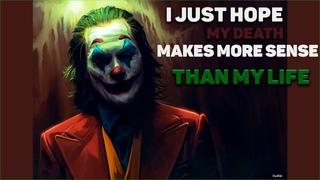 "JOKER MV  ""I Just Hope My Death Makes More Sense Than My Life"""