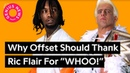 Why Offset Should Thank Ric Flair For WHOO! Genius News