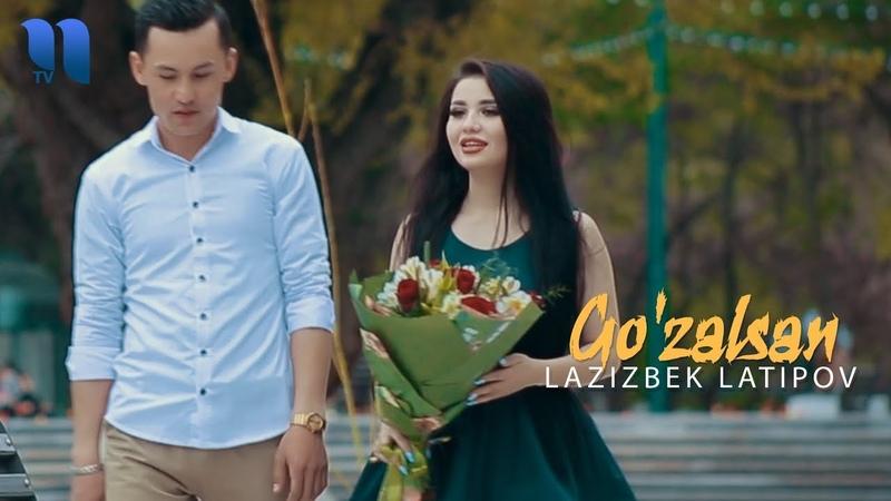 Lazizbek Latipov Go'zalsan Лазизбек Латипов Гўзалсан