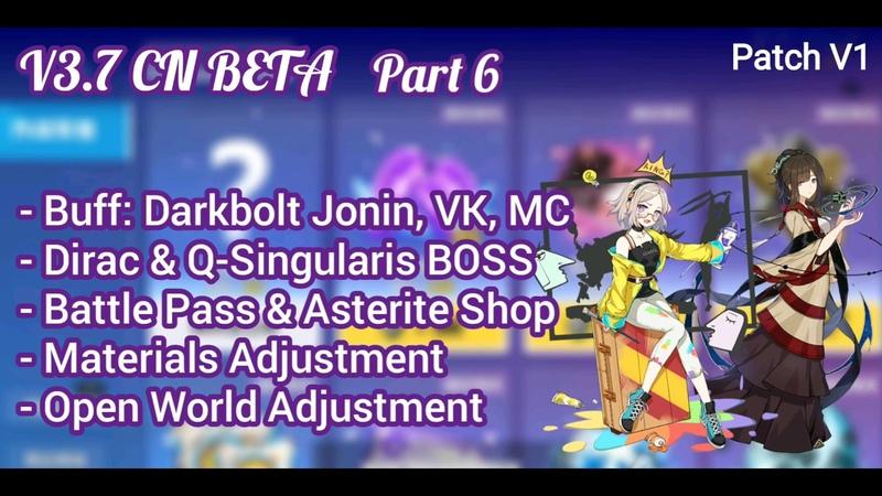 V3.7 CN Beta Part 6 - Darkbolt Jonin Buff, Abyss, BP Shop, Open World | Honkai Impact 3