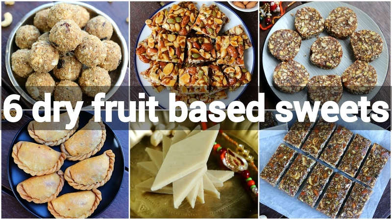 6 dry fruit sweet recipes no sugar indian sweets recipes sugar less indian desserts