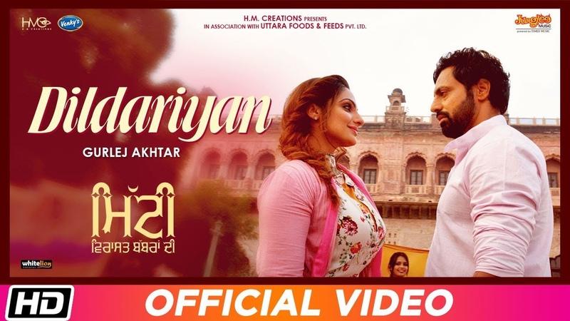 Dildariyan Gurlej Akhtar Mitti Virasat Babbaran Di Mr Wow Latest Song 2019
