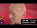 MODO Modeling with Arrays Part 2