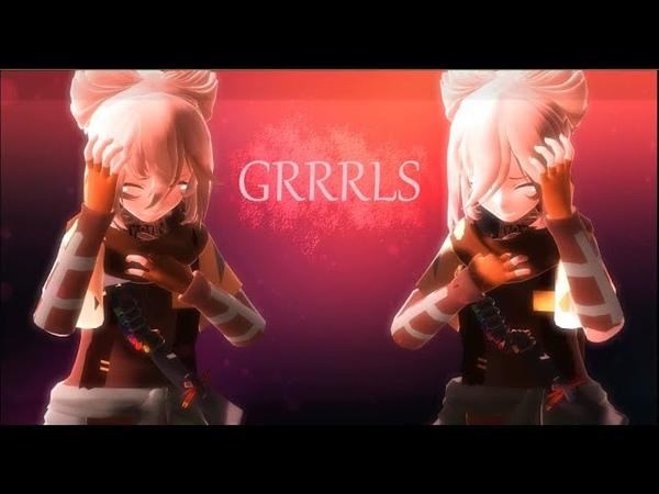 ♡ mmd meme GRRRLS ♡