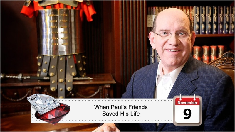 November 9 When Paul's Friends Saved His Life