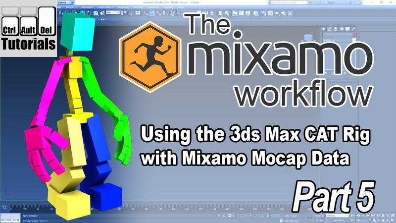 The Mixamo Workflow - Using Mocap with the 3ds Max CAT Rig - Part 5 of 6
