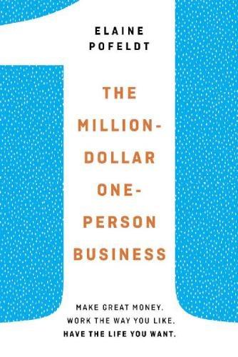 Elaine Pofeldt] The Million-Dollar, One-Person Bu