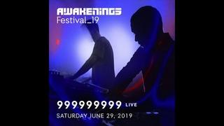 999999999 live @ Awakenings Festival ()