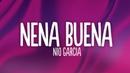 Nio Garcia, Casper Magico Rauw Alejandro - Nena Buena (Letra/Lyrics)