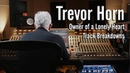 "Trevor Horn - YES, ""Owner of a Lonely Heart Track Breakdowns - Original and Reimagines the 80s"