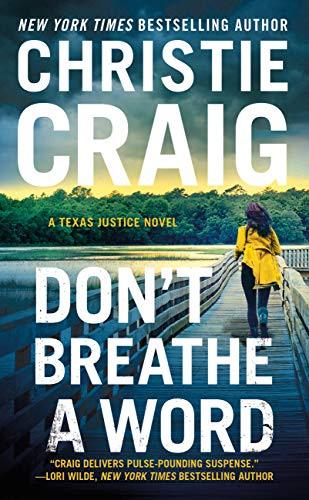 Christie Craig - [Texas Justice 02] - Don't Breathe a Word (epub)