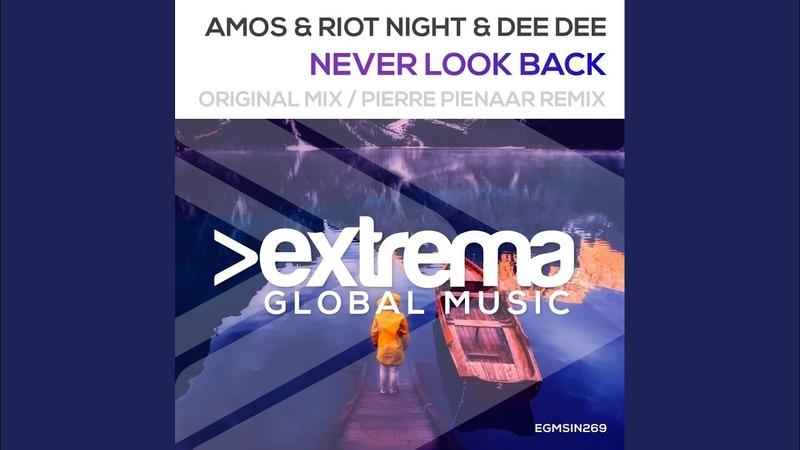 Amos Riot Night · Dee Dee Never Look Back Original Mix