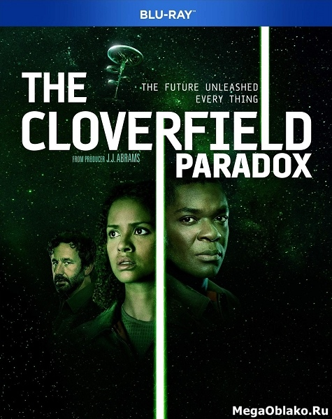 Парадокс Кловерфилда (Частица Бога) / The Cloverfield Paradox (2018/BDRip/HDRip)