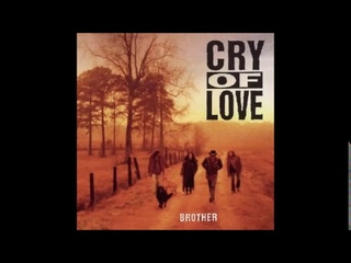 Cry of Love - Brother (1993) Full Album