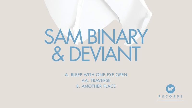 Sam Binary Deviant - Bleep With One Eye Open [Premiere]