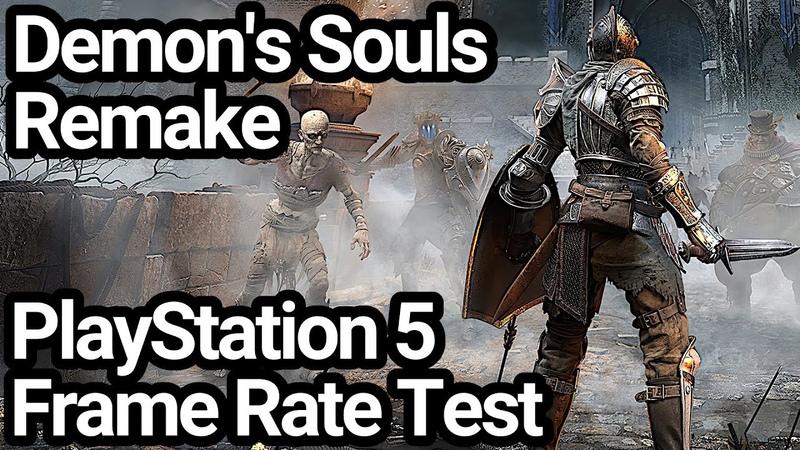 Demon's Souls PS5 Frame Rate Test