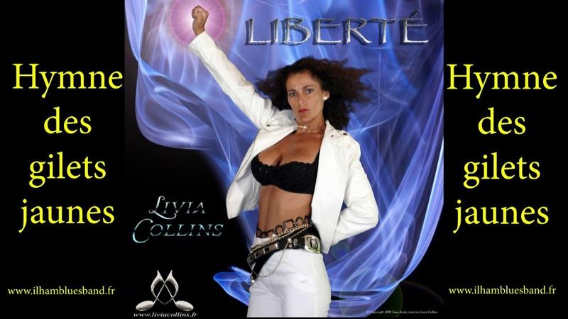 Hymne des gilets jaunes - Liberté de Ilham Livia Collins