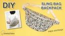 DIY SLING BAG BACKPACK Big Size Cross body Bag Tutorial Sewing Pattern sewingtimes