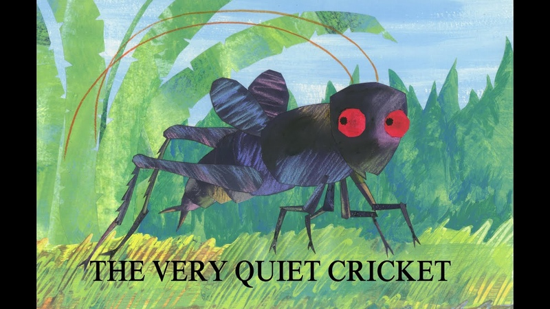 The Very Quiet Cricket The Very Hungry Caterpillar Other Stories
