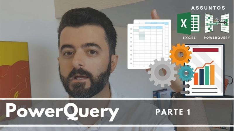 Aprenda a usar PowerQuery no Excel