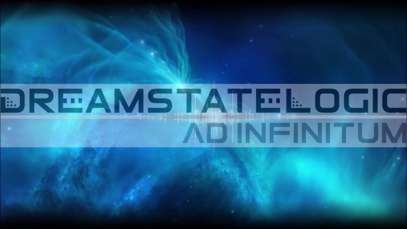 Dreamstate Logic Ad Infinitum cosmic downtempo space ambient