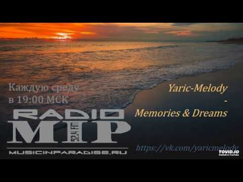 Yaric Melody Memories Dreams 186 01 04 20