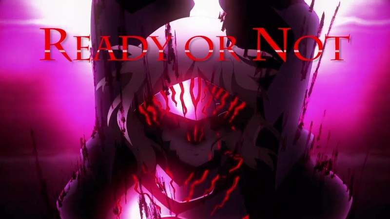 Fate Stay Night Heaven's Feel Movie 2【AMV】- Ready or Not